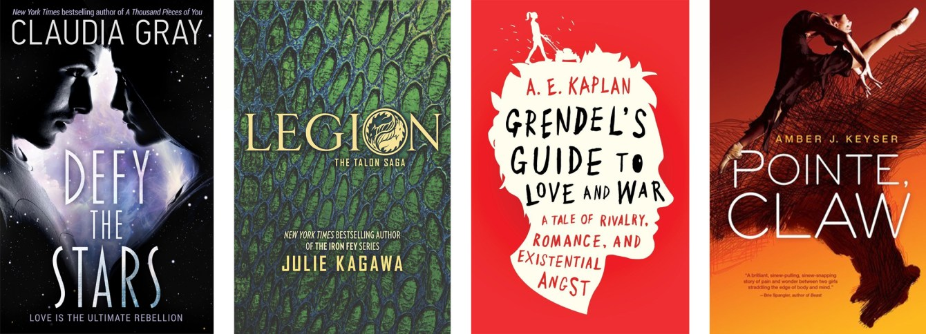 Defy the Stars by Claudia Gray, Legion by Julie Kagawa, Grendel's Guide to Love and War by A. E. Kaplan, Pointe, Claw by Amber J. Keyser