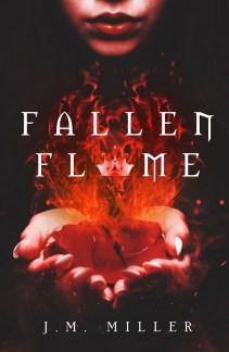 Fallen Flame by J.M Miller