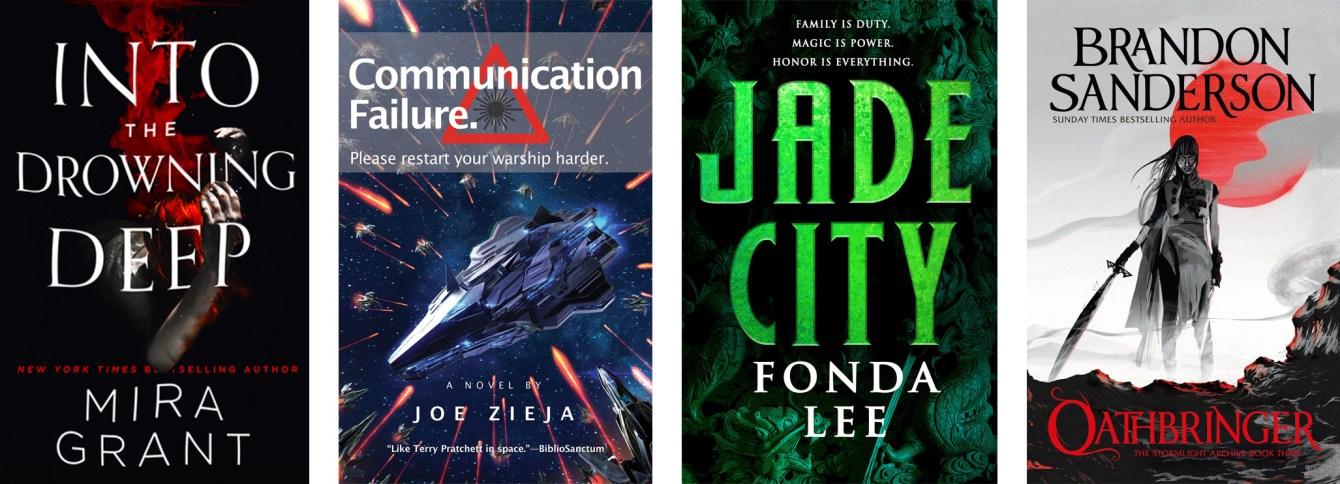 Into The Rolling Deep by Mira Grant, Communication Failure by Joe Zieja, Jade City by Fonda Lee, Oathbringer by Brandon Sanderson