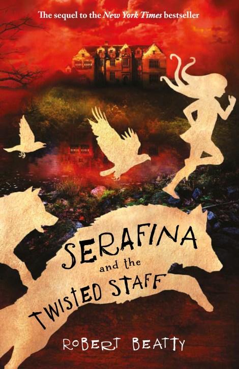 Serefina and The Twisted Staff Robert Beatty