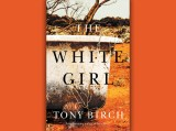 The White Girl Tony Birch Review