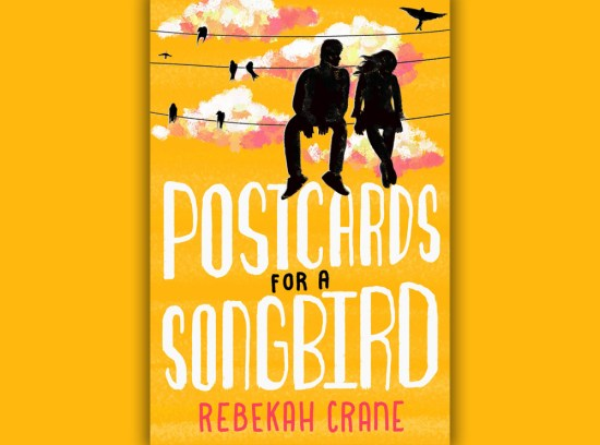 Postcards For A Songbird Rebekah Crane Review