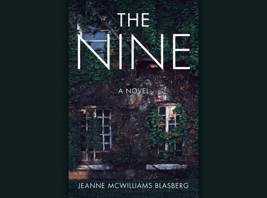 The Nine by Jeanne McWilliams Blasberg Review