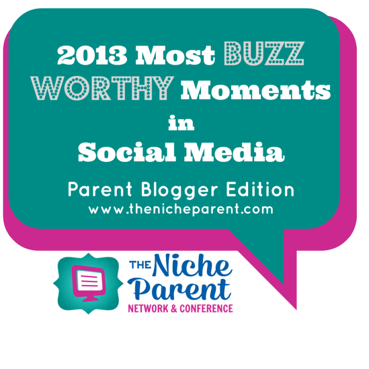 2013 Most Buzz Worthy Moments in Social Media via @NicheParent