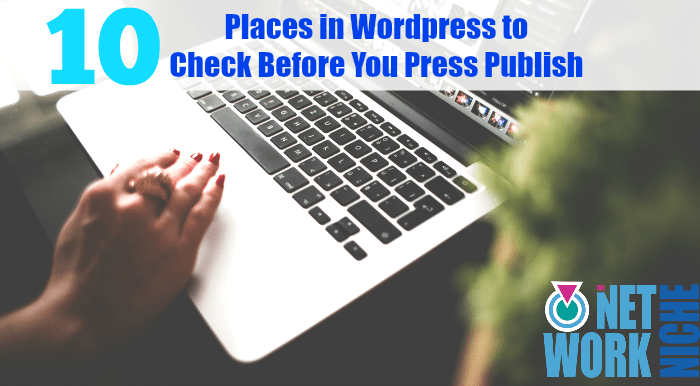 Before You Press Publish