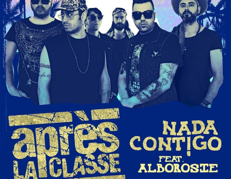 Après La Classe feat. Alborosie – Nada Contigo
