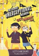 The League of Unexceptional Children Get Smart-ish by Gitty Dane Shvari