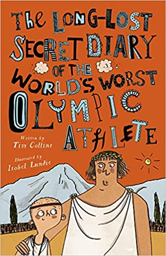 BONUS REVIEW: The Long-Lost Secret Diary of the World's Worst Olympic Athlete by Tim Collins