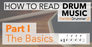 How To Read Drum Music - Part I