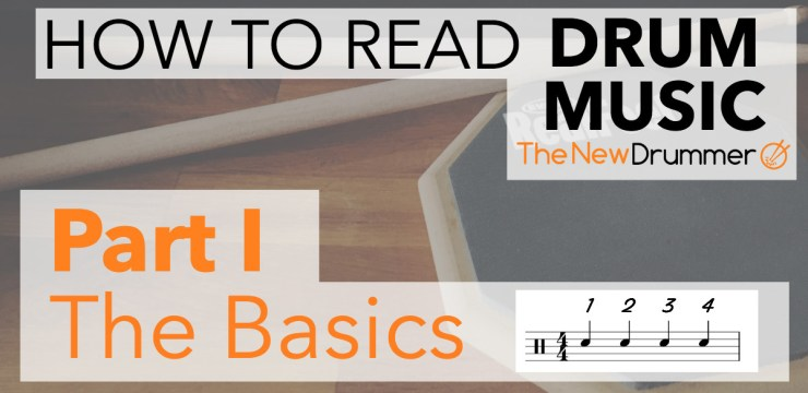 Learn to Read Drum Music – Part 1 – The Basics