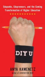 DIY U by Anya Kamenetz