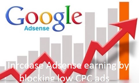 Increase Google AdSense Earnings by Blocking Low CPC URL