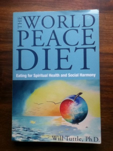 the world peace diet - by Will Tuttle