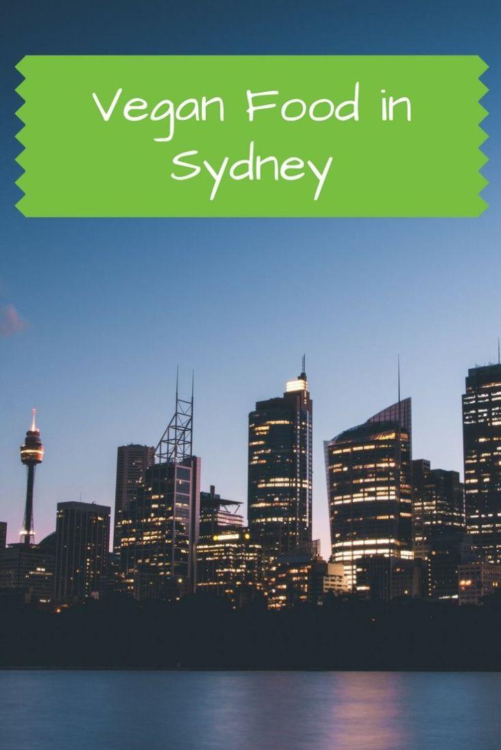 Vegan Food in Sydney Australia Pinterest