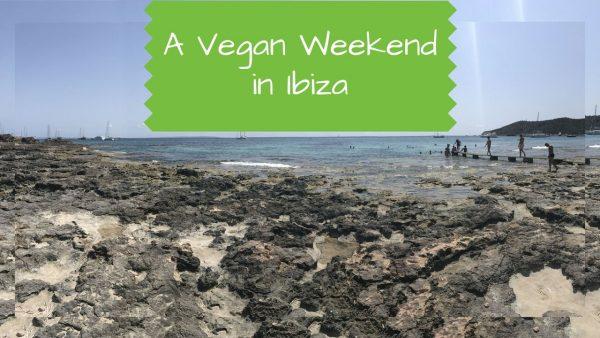 A Vegan Weekend in Ibiza - vegan Ibiza