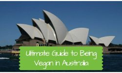 Ultimate Guide to Being Vegan in Australia in 2017