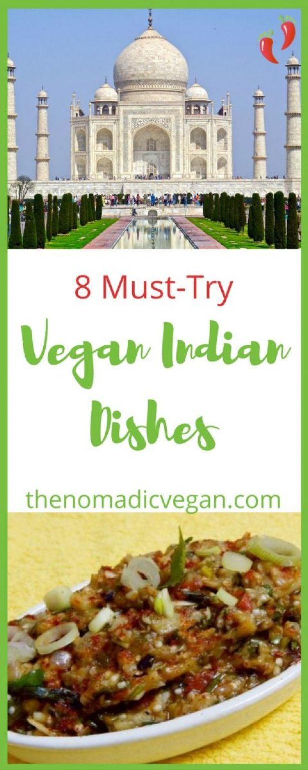 8 Vegan Indian Dishes You Must Try at Least Once
