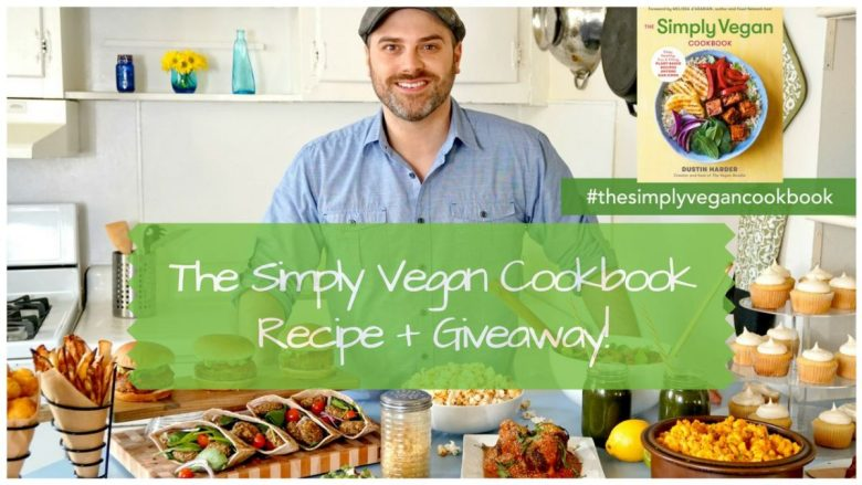 The Simply Vegan Cookbook - easy simple vegan recipes for beginners
