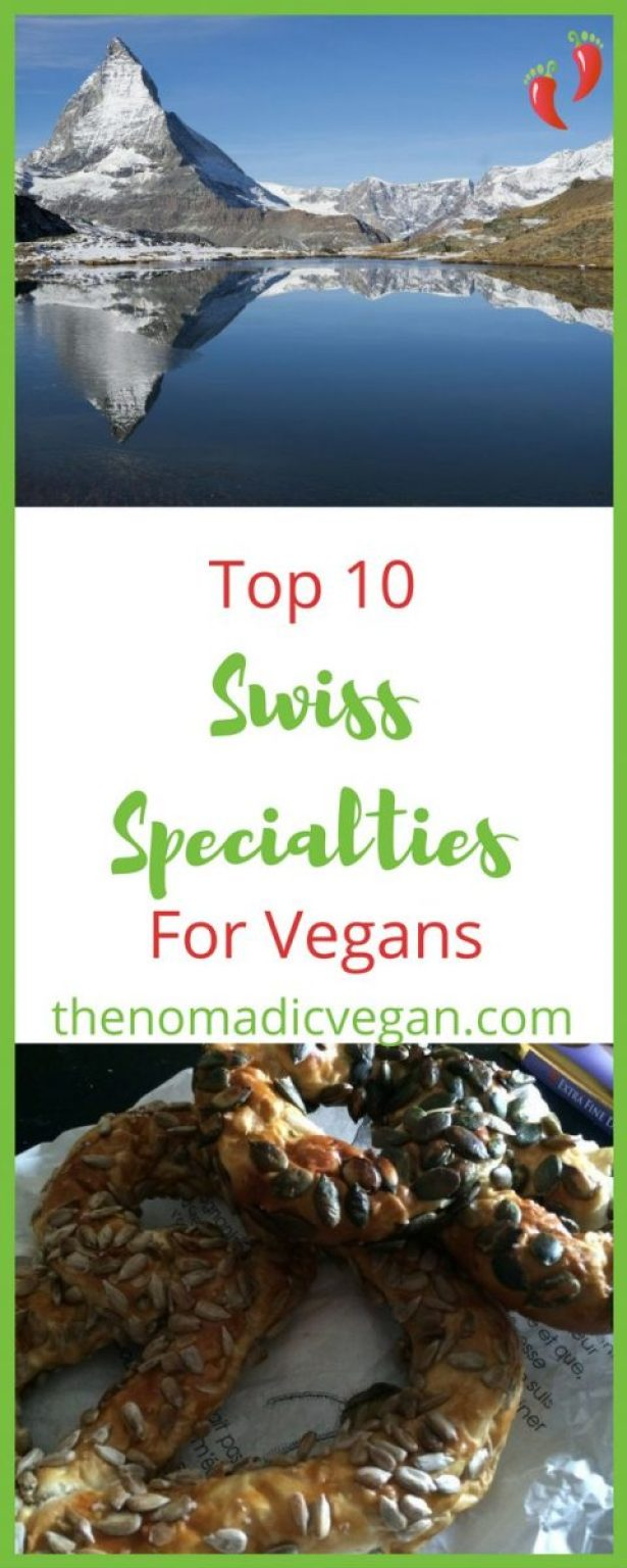 Top 10 Swiss Specialties for Vegans