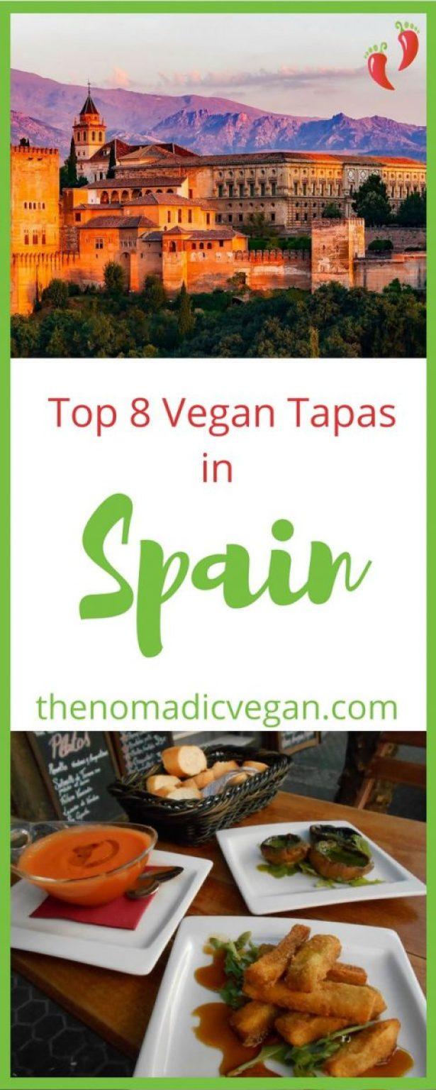 Top 8 Vegan Tapas in Spain