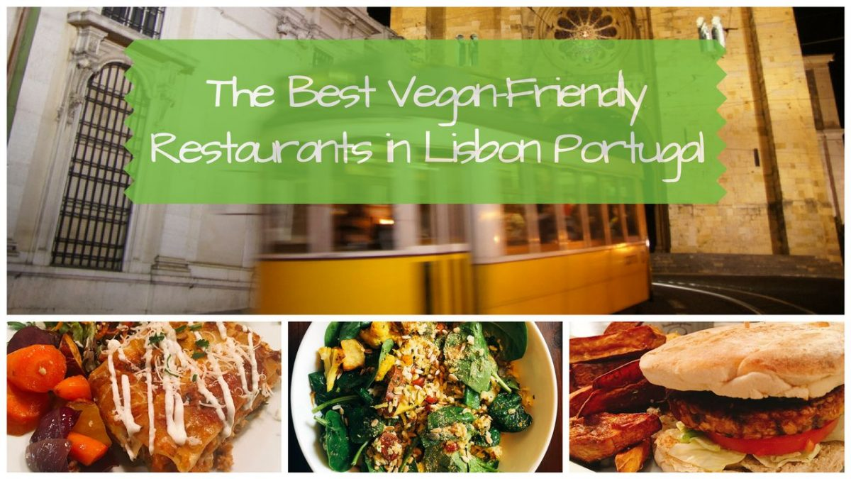 best restaurants in lisbon portugal that are vegan friendly. Black Bedroom Furniture Sets. Home Design Ideas
