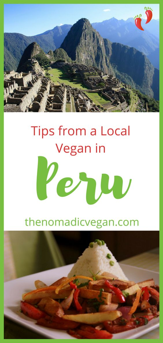 Tips from a Local Vegan in Peru