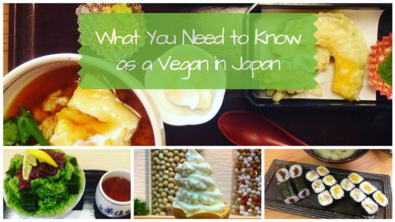 What You Need to Know as a Vegan in Japan