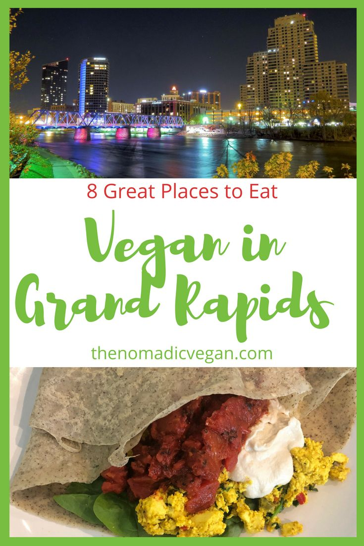 8 Great Places to Eat Vegan in Grand Rapids, Michigan USA