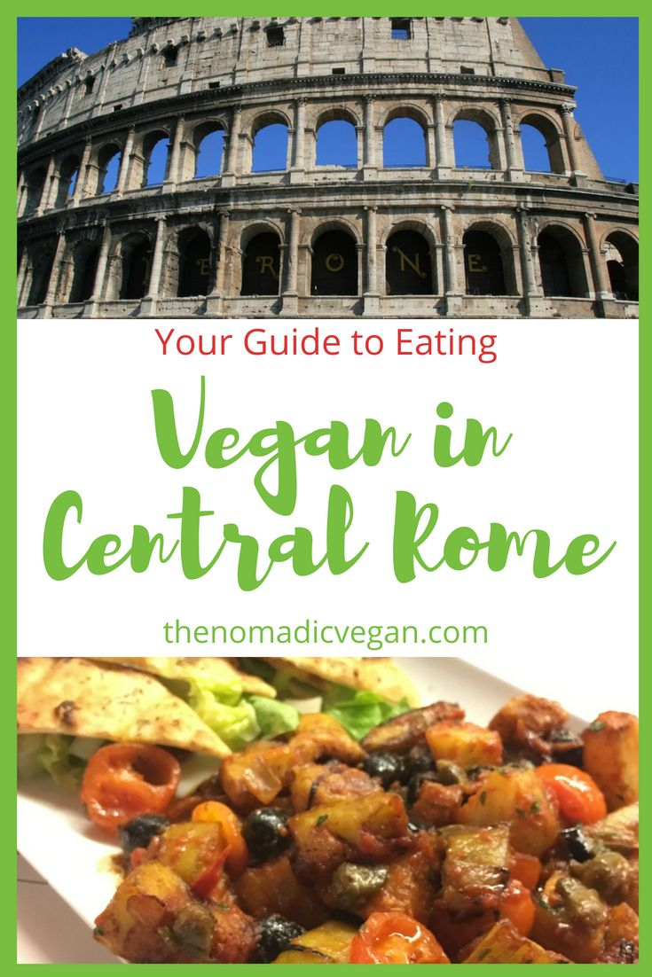 Guide to Eating Vegan in Rome, Italy's City Centre