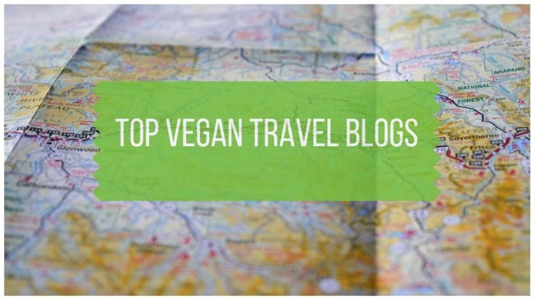 Top Vegan Travel Blog List