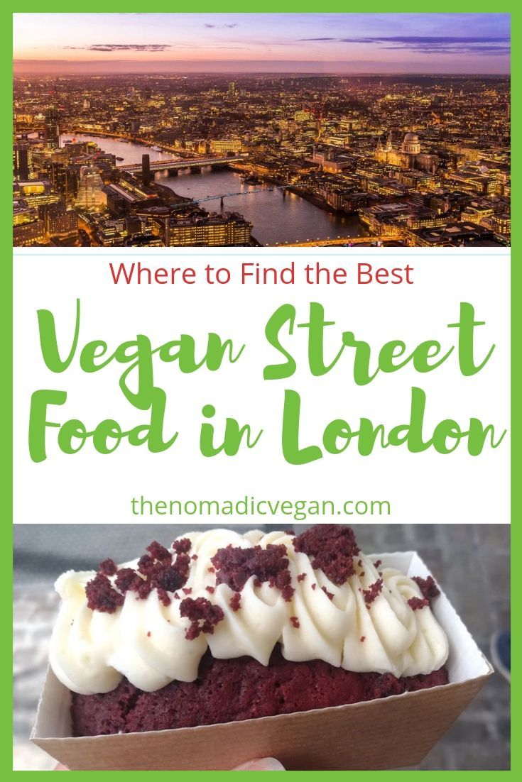 Where to Find the Best Vegan Street Food in London