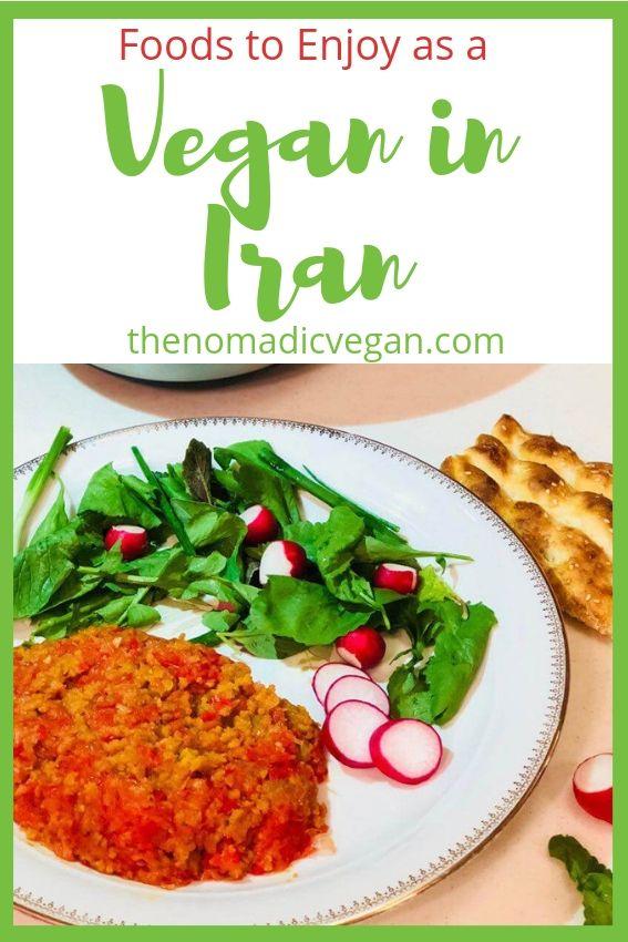 Vegan Persian Food - How to Eat Vegan in Iran