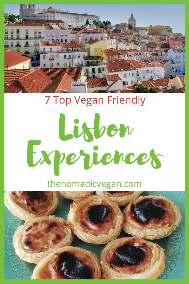 7 Top Experiences in Lisbon Portugal that are Vegan Friendly