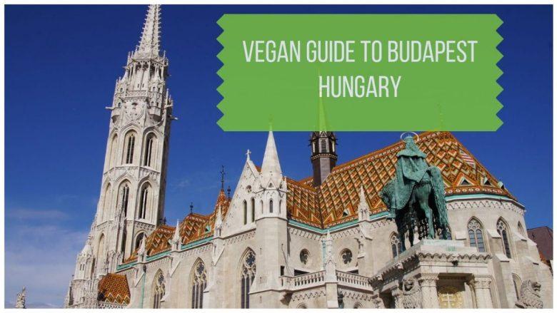 Vegan Budapest Restaurant Guide