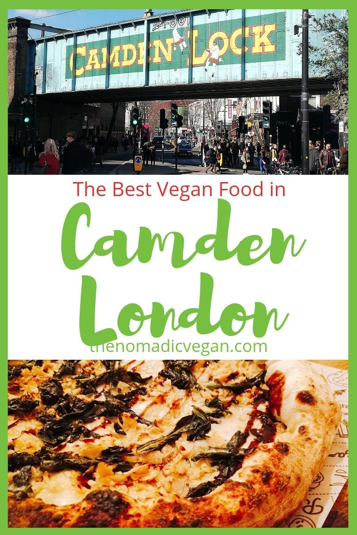 The Best Vegan Food in Camden London According to Londoners