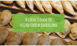A Local's Guide to Vegan Barcelona