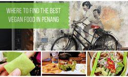 Vegan Restaurant in Penang Malaysia Guide