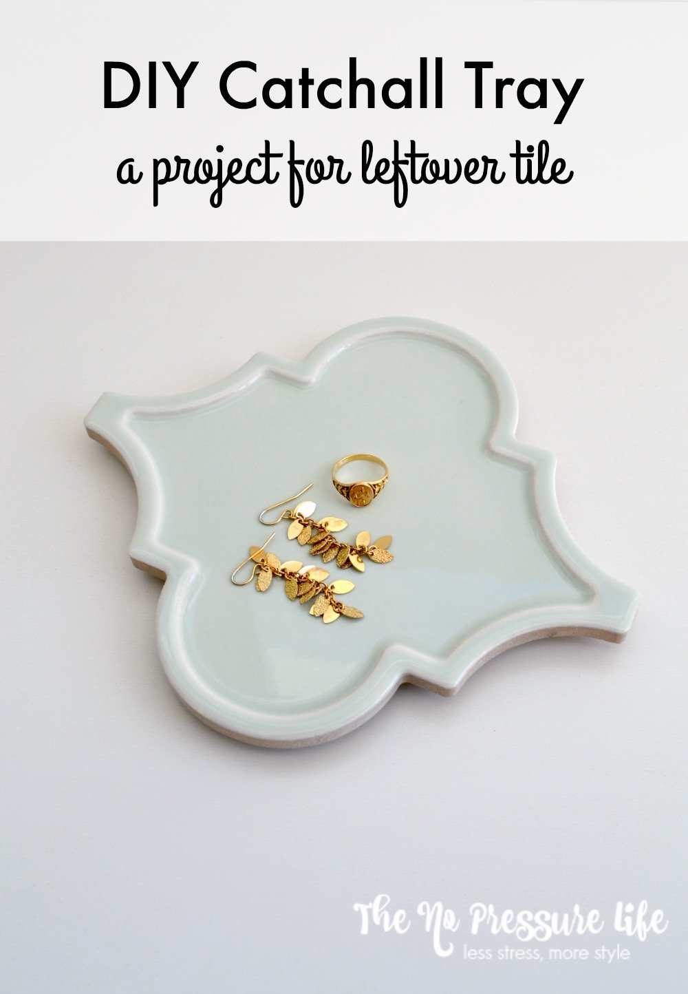 This DIY catchall tray is an easy way to use leftover tile. Create a catchall tray for jewelry, a coaster, or even a trivet. Read how at www.thenopressurelife.com.