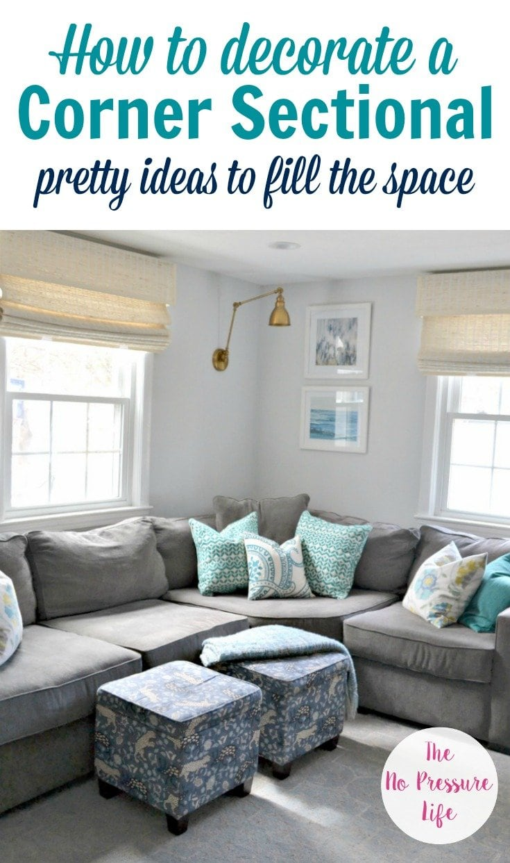 How to decorate above a corner sectional - what to put behind a corner sectional