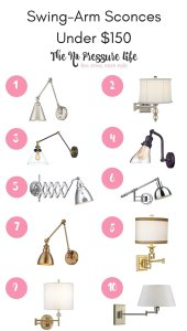 A gorgeous round-up of affordable swing-arm sconces in different styles, all under $150! Plus, get inspiration for how to use swing-arm sconces in your home. From The No Pressure Life.