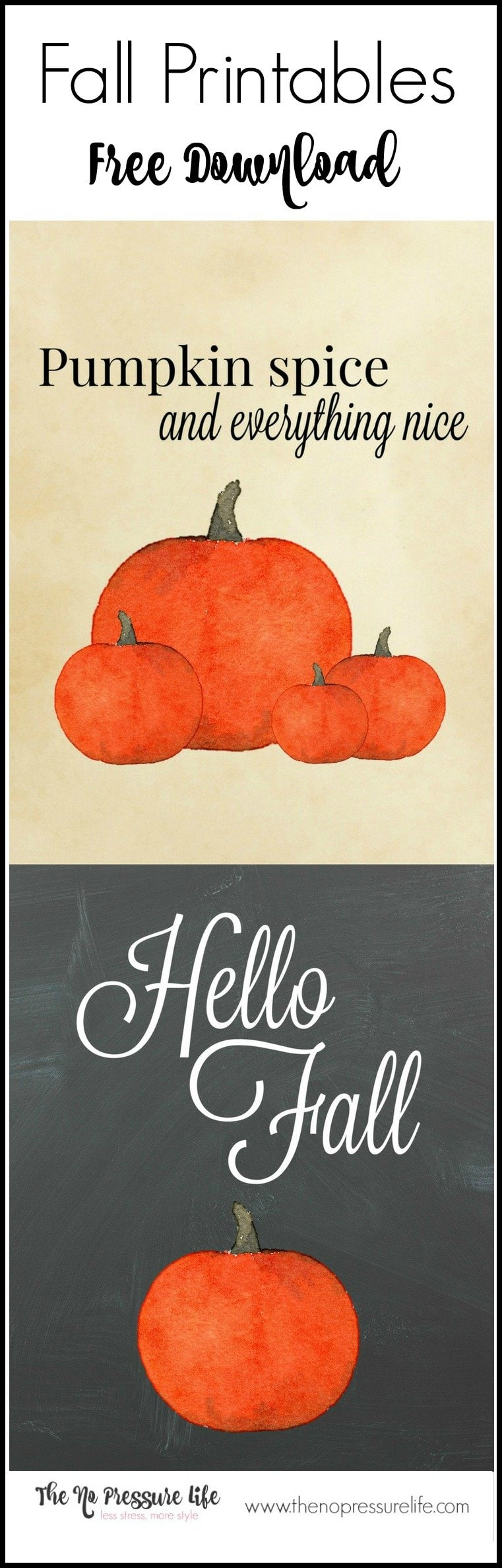 "Free fall printable! ""Pumpkin Spice and Everything Nice"" and ""Hello Fall"" coordinating fall printables. Great way to add quick fall decor to your home! Download the free pumpkin printables at The No Pressure Life."