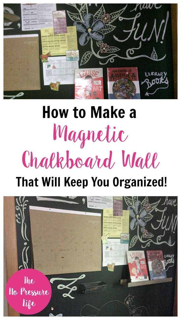 Wow! Learn how to make a magnetic chalkboard wall to stay organized. Cool idea for a command center! | The No Pressure Life