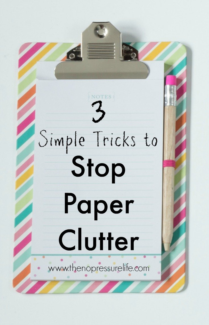 Stop paper clutter before it starts! These 3 simple ideas, plus a free resource sheet, will help you organize papers and keep kids organized. | The No Pressure Life