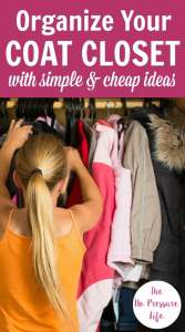 Give your coat closet a makeover with these smart storage and organization tips! These budget-friendly ideas will keep your entryway tidy or mudroom tidy, while maximizing your small space. Clever! via @nopressurelife