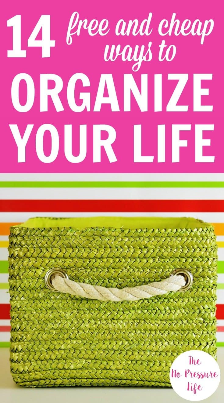 """Green woven basket with a handle and text overlay """"14 Free and Cheap Ways to Organize Your Life"""""""