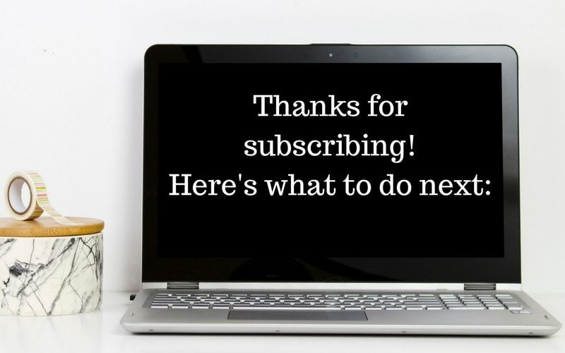 Thanks for Subscribing! Here's What to do next.