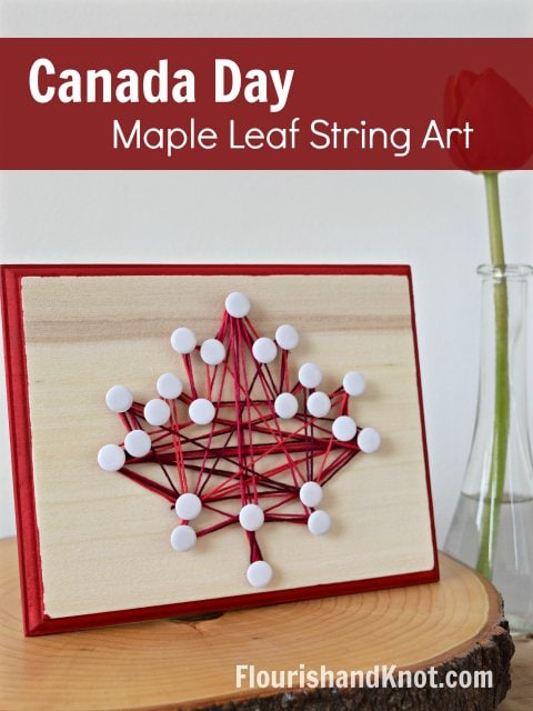 Learn how to make maple leaf string art for Canada Day. Simple Canada Day decoration.