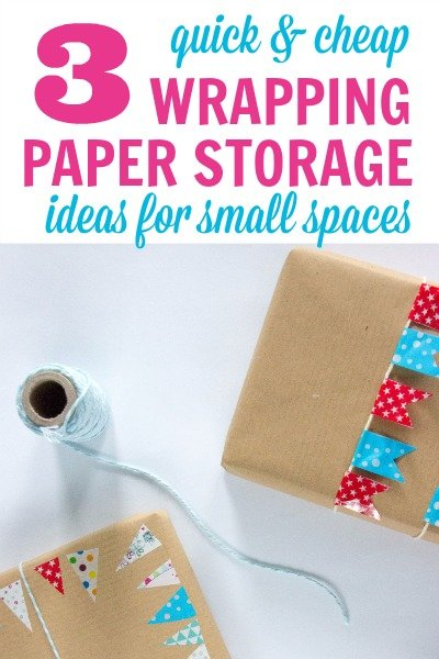 3 Cheap and Quick Ways to Store Wrapping Paper in a Small Space