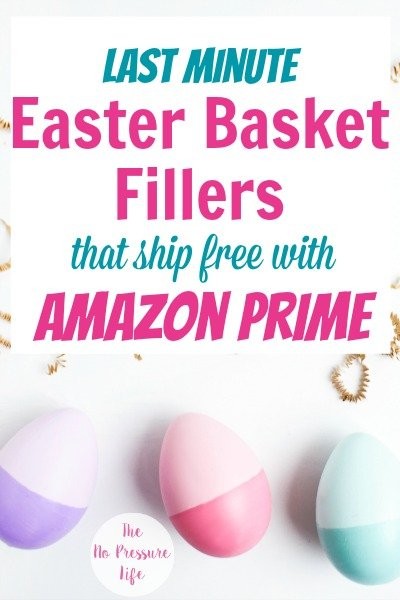 last minute Easter basket ideas for kids you can buy on Amazon