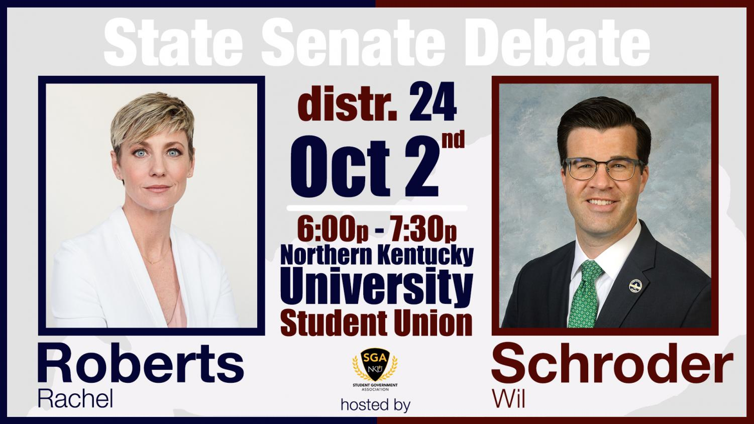 Sen. Wil Schroder and Rachel Roberts are running in NKU's district, which includes Campbell, Bracken and Pendleton counties.